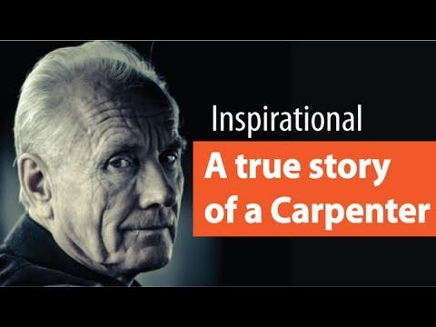 A True story of a Carpenter, who plans to retire from work, an inspiring story to achieve the best in life.