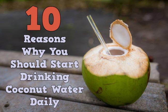 10 Reasons Why You Should Start Drinking Coconut Water Daily
