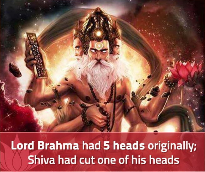 Shiva had cut fifth head of Brahma