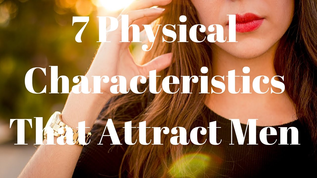 Scientists Say There Are 7 Curious Female Features That Seem to Attract Men the Most