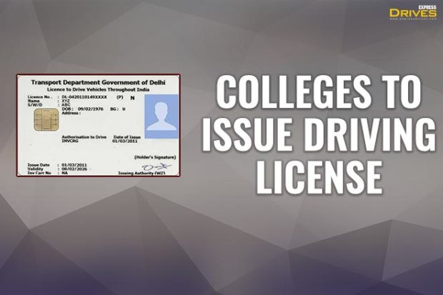 Good News! Colleges to now issue driving licences: Here's all you need to know