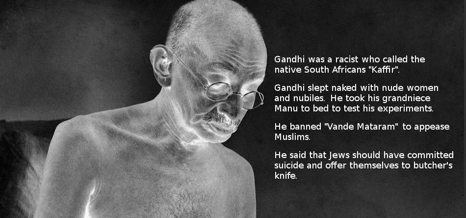 30 DARK FACTS ABOUT MOHANDAS KARAMCHAND GANDHI