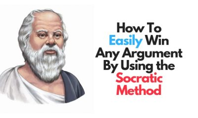 How To Easily Win Any Argument By Using the Socratic Method