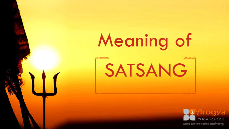 Meaning of Satsanga Hinduism - What Does Satsang Mean in Hindu Religion?