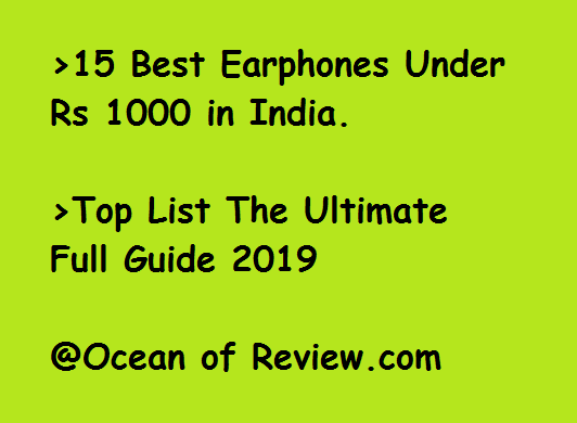 15 Best Earphones Under 1000 – Top List Ultimate Guide 2019