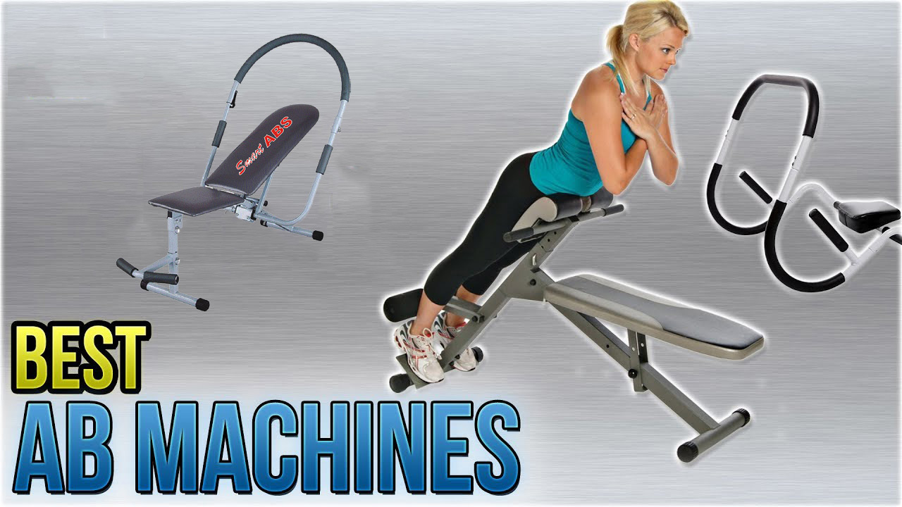 The 7 Best Ab Machines of 2019