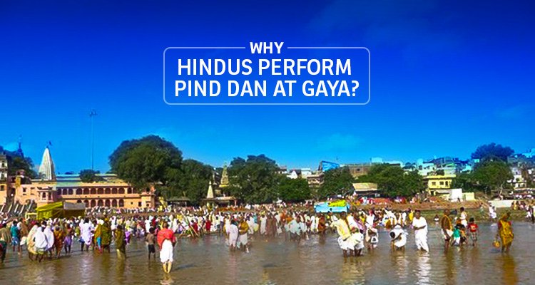 Why Hindus Perform Pind Dan At Gaya!