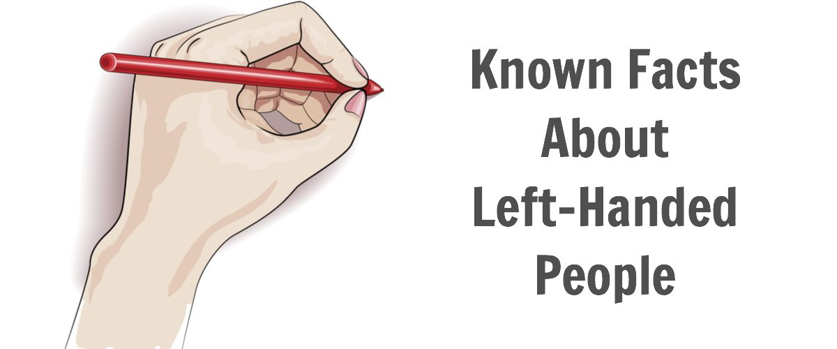 Little Known Facts About Left-Handed People