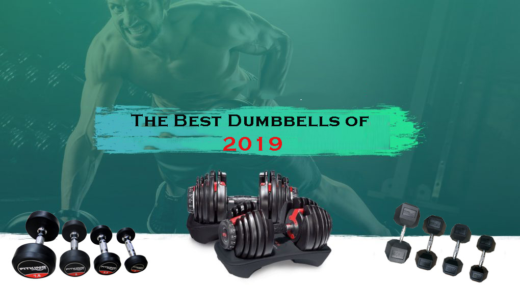 The Best Dumbbells of 2019