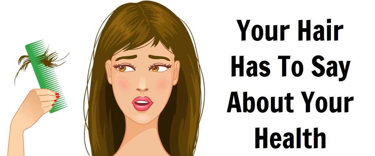 THIS Is What Your Hair Has To Say About Your Health