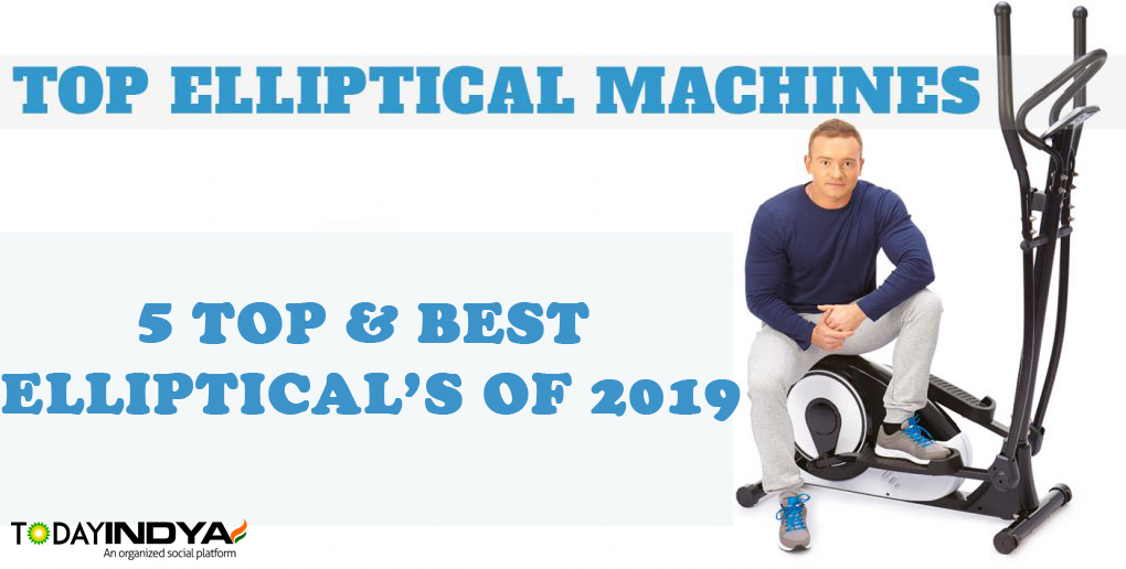 5 Top & Best Elliptical Trainer