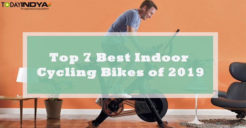 Top 7 Best Indoor Cycling Bikes of 2019