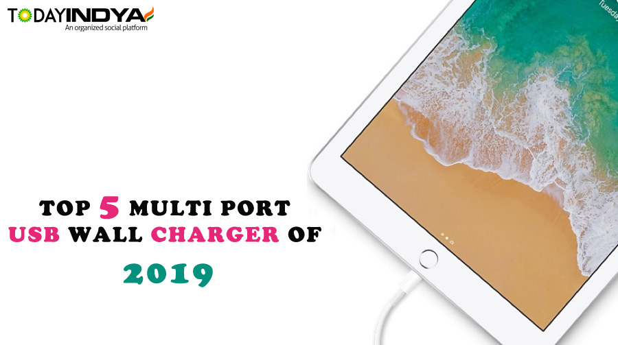 TOP 5 Multi Port USB Wall Charger of 2019