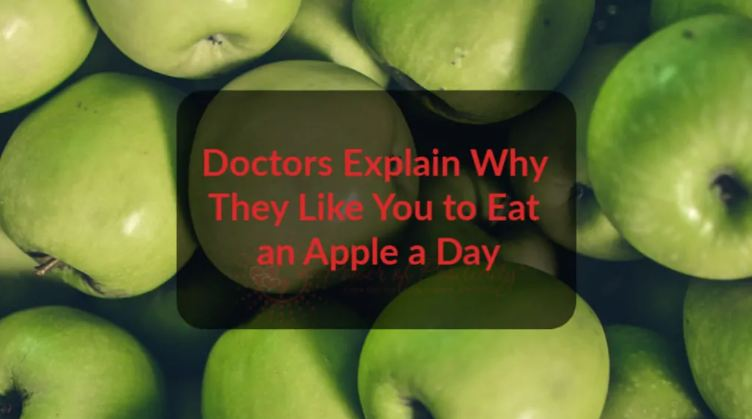 Doctors Explain Why They Like You to Eat an Apple a Day