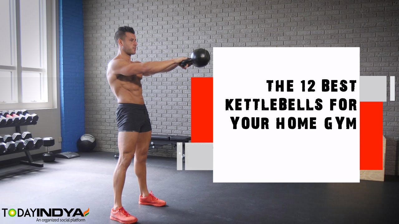 The 12 Best Kettlebells for Your Home Gym