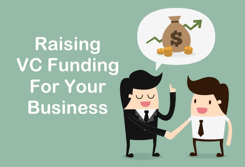How To Get VC Funding For Your Business