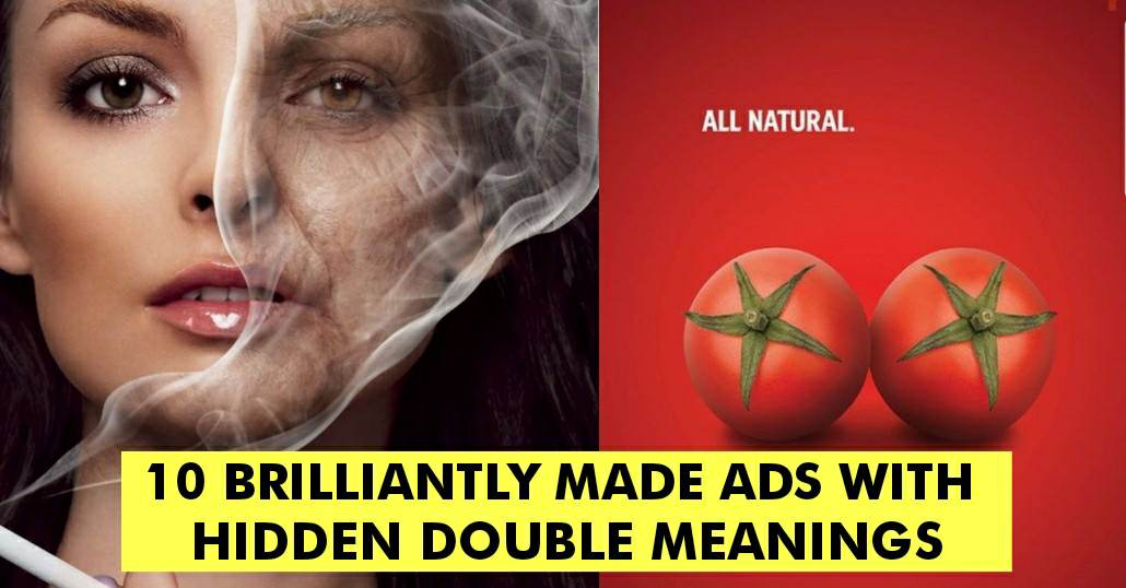 10 Brilliantly Made Ads With Hidden Double Meanings
