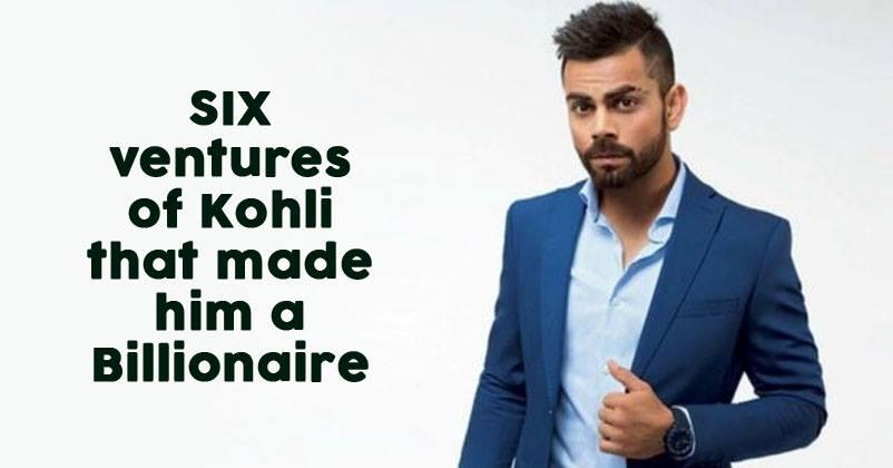 6 Ventures Of Virat Kohli That Made Him A Billionaire