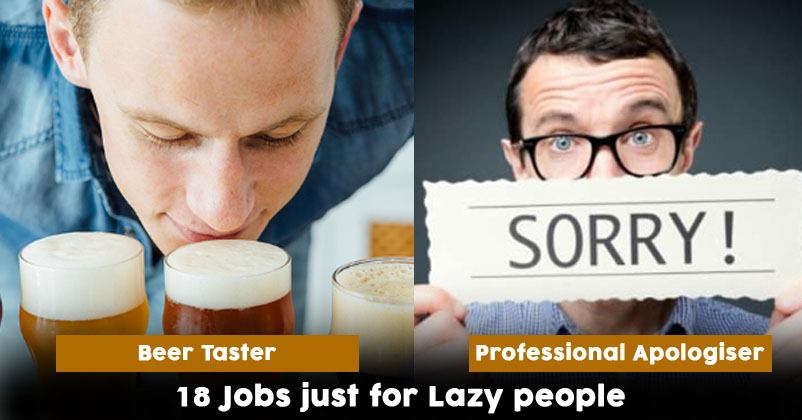 18 Jobs Best Suited For Lazy People