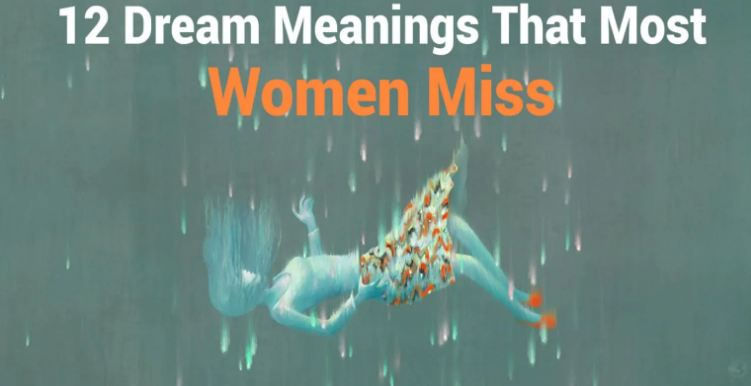 12 Dream Meanings That Most Women Miss