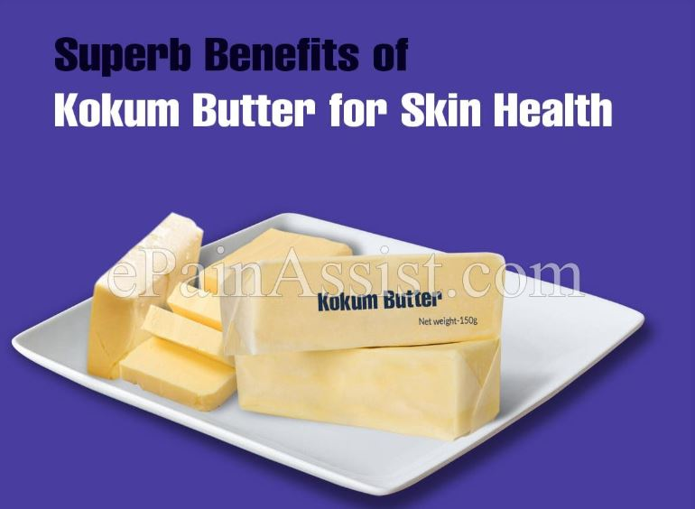 10 Superb Benefits of Kokum Butter for Overall Skin & Hair Health