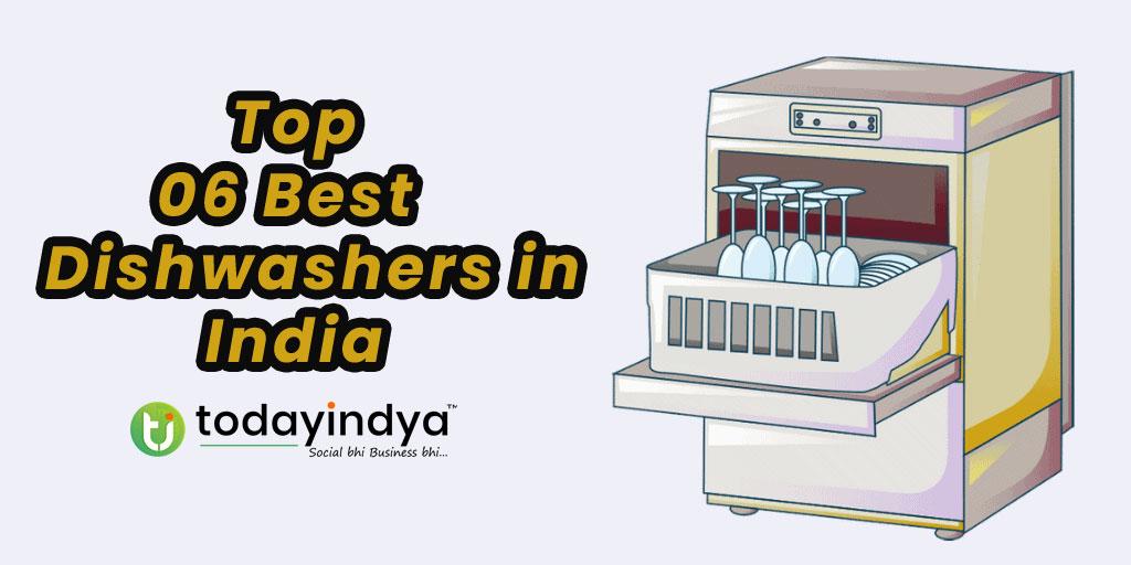 Top 06 Best Dishwashers in India   TodayIndya