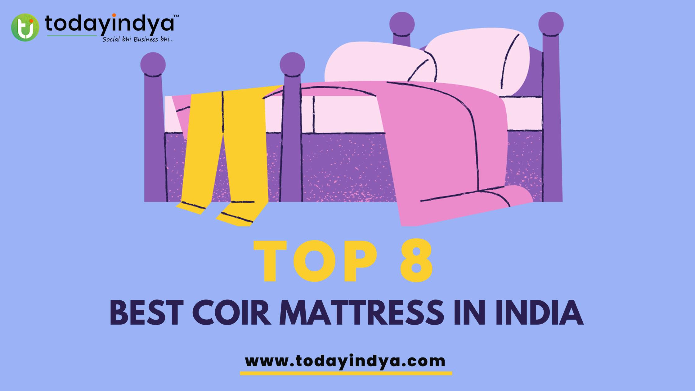 Top 8 Best Coir Mattress in India