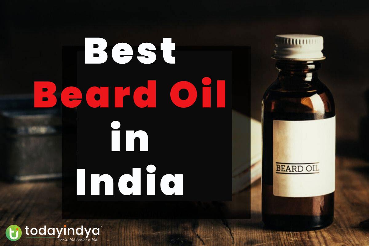 Best Beard Oil in India | TodayIndya
