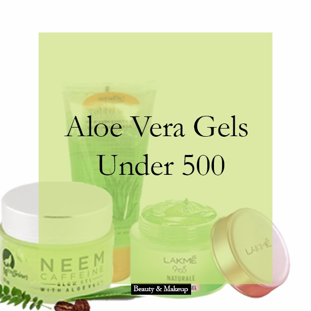 #BudgetBuys: Top 5 Aloe Vera Gels under Rs 500 in India