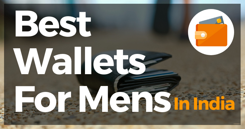Top 10 Best Wallets For Men In India From Best Brands