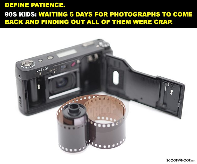 4. That agonising wait for developed photographs.
