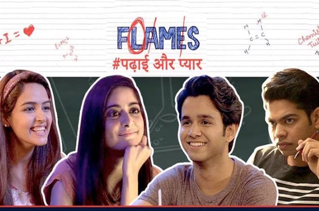 4. F.L.A.M.E.S: Available on YouTube Just like the name suggests, FLAMES takes you back to the days of innocent school romance, especially the kind that developed at tuition centers. Starring Ritvik Sahore and Tanya Maniktala in lead roles, this show will help you relive the innocence of that first crush, and all that comes with the territory.