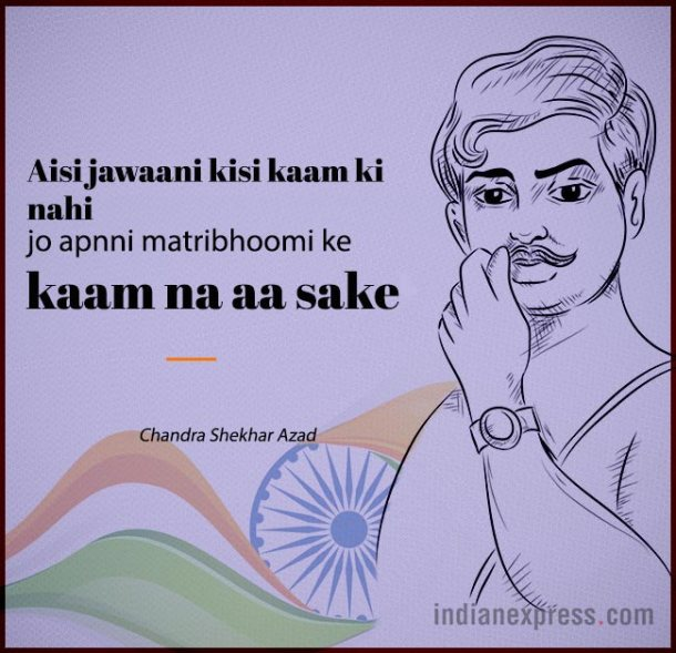 Chandra Shekhar Azad refused to bow down to the British forces.
