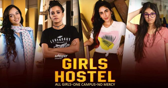 5. Girls Hostel: Available on YouTube Presented by Girliyapa, Girls Hostel takes you back to the age of roommates, stolen goodies, the senior-junior bonds, and the inimitable