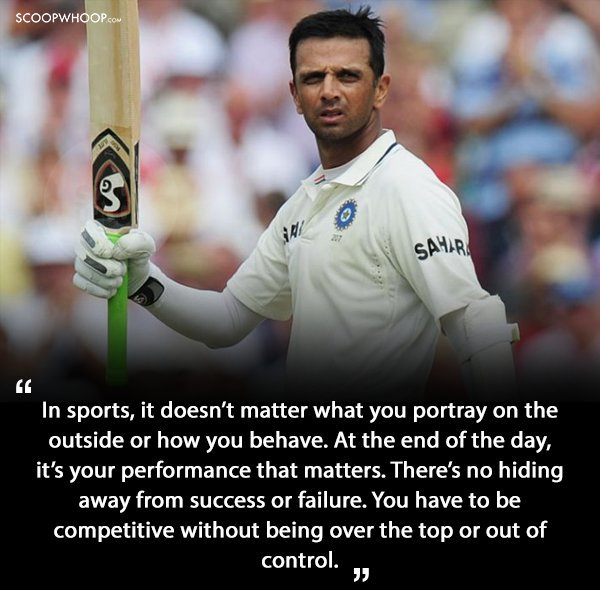 8.Quotes By Rahul Dravid