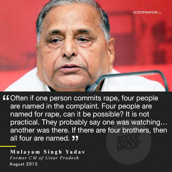 10. Former Chief Minister of UP Mulayam Singh Yadav faced flak for his insensitive remark that gang-rapes are practically not possible.