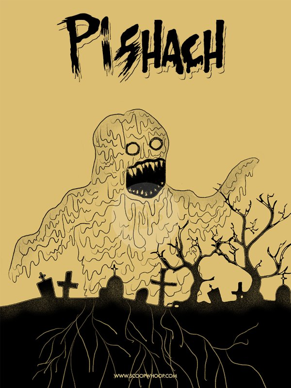 8. Pishach - A demon that possesses people