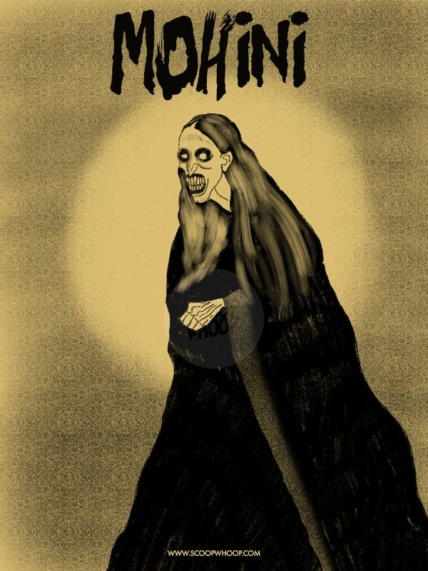 9. Mohini - A ghost that haunts old wells and attacks couples.