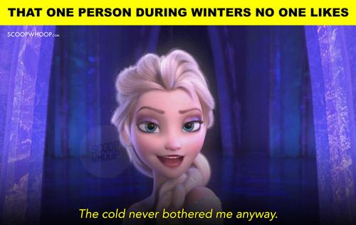 10. Fuck off, Elsa.